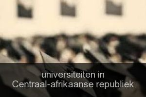 Universiteiten in Centraal-afrikaanse republiek