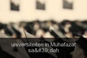 Universiteiten in Muhafazat sa'dah