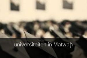 Universiteiten in Matwaḩ